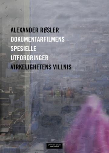 Bilde av Dokumentarfilmens Spesielle Utfordringer