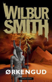 Ørkengud av Wilbur Smith (Ebok)
