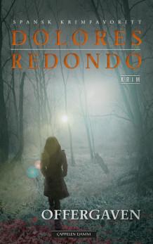 Offergaven av Dolores Redondo (Innbundet)