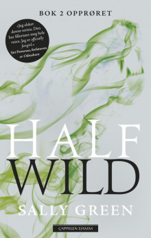 Half wild av Sally Green (Ebok)