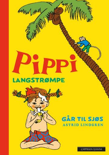Pippi Langstrømpe går til sjøs - nyoversettelse Astrid Lindgren {TYPE#Innbundet}