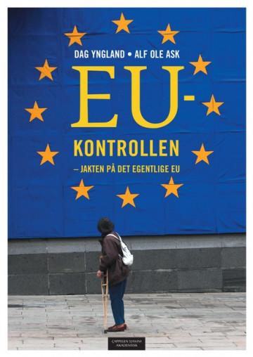 Bilde av Eu-kontrollen - Jakten På Det Egentlige Eu