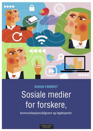 Bilde av Sosiale Medier For Forskere, Kommunikasjonsrådgivere Og Fageksperter