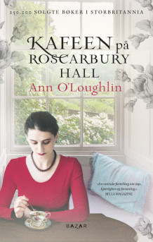 Kafeen på Roscarbury Hall av Ann O'Loughlin (Ebok)