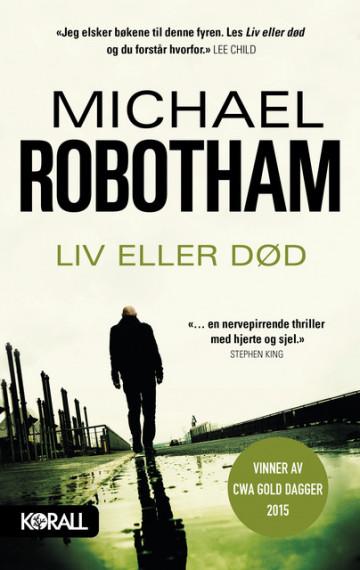 Liv eller død Michael Robotham {TYPE#Innbundet}