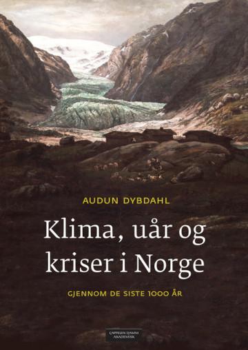 Bilde av Klima, Uår Og Kriser I Norge Gjennom De Siste 1000 år