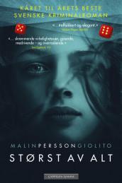 Størst av alt av Malin Persson Giolito (Innbundet)