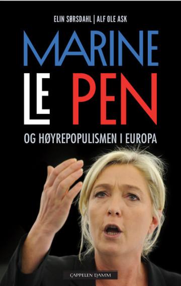 Bilde av Marine Le Pen Og Høyrepopulismen I Europa
