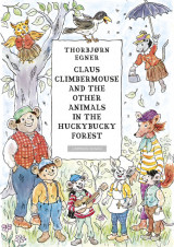 Omslag - Claus Climbermouse and the other animals in the Huckybucky forest