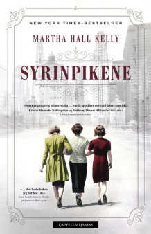 Syrinpikene av Martha Hall Kelly (Ebok)