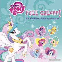 My little Pony - Full galopp! (Innbundet)