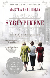 Syrinpikene av Martha Hall Kelly (Heftet)