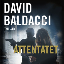 Attentatet av David Baldacci (Nedlastbar lydbok)