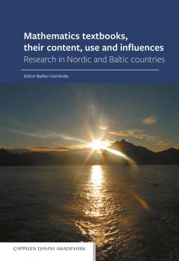 Bilde av Mathematics Textbooks, Their Content, Use And Influences
