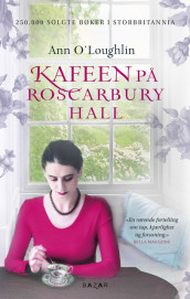 Kafeen på Roscarbury Hall av Ann O'Loughlin (Heftet)