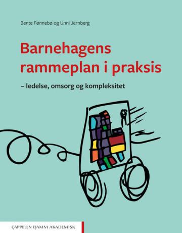 Bilde av Barnehagens Rammeplan I Praksis