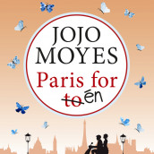 Paris for én av Jojo Moyes (Nedlastbar lydbok)