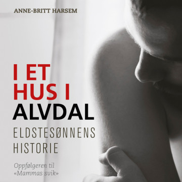 Bilde av I Et Hus I Alvdal - Eldstesønnens Historie