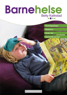 Barnehelse av Betty Kalikstad (Ebok)