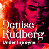 Under fire øyne av Denise Rudberg (Nedlastbar lydbok)