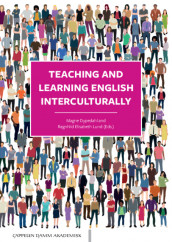 Teaching and Learning English Interculturally av Magne Dypedahl og Ragnhild Elisabeth Lund (Heftet)