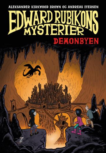 Bilde av Edward Rubikons Mysterier: Demonbyen