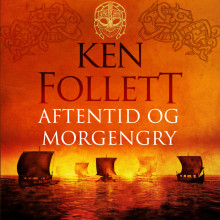 Aftentid og morgengry av Ken Follett (Nedlastbar lydbok)