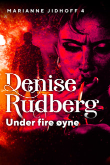Under fire øyne av Denise Rudberg (Ebok)