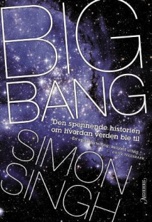 Big bang av Simon Singh (Innbundet)