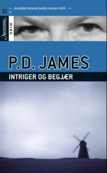 Intriger og begjær av P.D. James (Ebok)