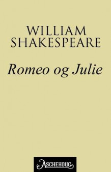 Romeo og Julie av William Shakespeare (Ebok)