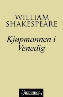 Kjøpmannen i Venedig av William Shakespeare (Ebok)