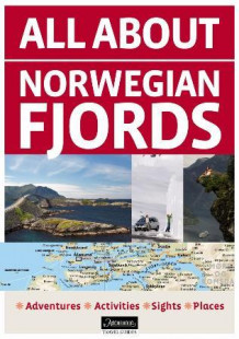 All about Norwegian fjords av Knut Lunde (Heftet)