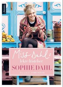 Miss Dahls frodige fristelser av Sophie Dahl (Innbundet)