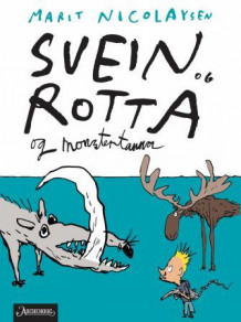 Svein og rotta og monstertanna av Marit Nicolaysen (Ebok)