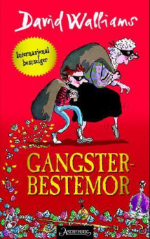 Gangster-bestemor av David Walliams (Ebok)