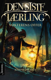 Vokterens offer av Joseph Delaney (Ebok)