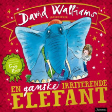 En ganske irriterende elefant av David Walliams (Innbundet)
