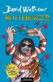 Rotteburger av David Walliams (Ebok)