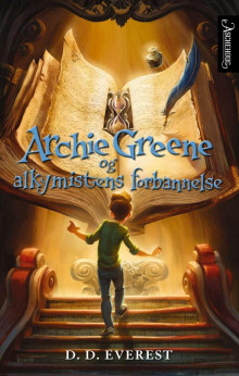 Archie Greene og alkymistens forbannelse av D.D. Everest (Innbundet)