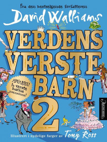 Verdens verste barn 2 av David Walliams (Innbundet)
