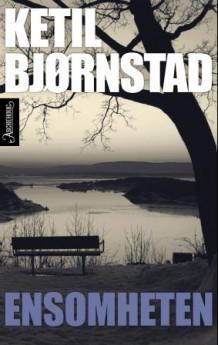 Ensomheten av Ketil Bjørnstad (Innbundet)