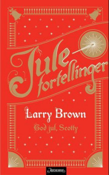 God jul, Scotty av Larry Brown (Ebok)