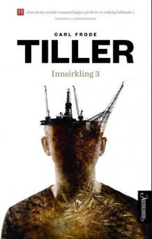 Innsirkling 3 av Carl Frode Tiller (Innbundet)