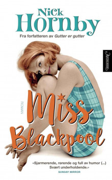 Miss Blackpool av Nick Hornby (Ebok)