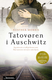 Tatovøren i Auschwitz av Heather Morris (Ebok)
