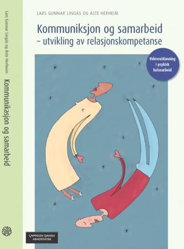 Bilde av Kommunikasjon Og Samarbeid - Utvikling Av Relasjonskompetanse