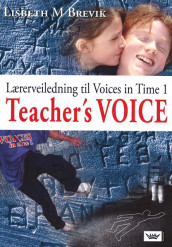 Voices in Time 1 8. klasse Teacher's Voice av Lisbeth M. Brevik (Heftet)