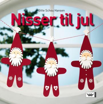 Nisser til jul Gitte Schou Hansen {TYPE#Innbundet}