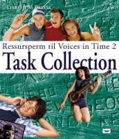 Voices in Time 2 9. klasse Task Collection av Lisbeth M. Brevik (Innbundet)